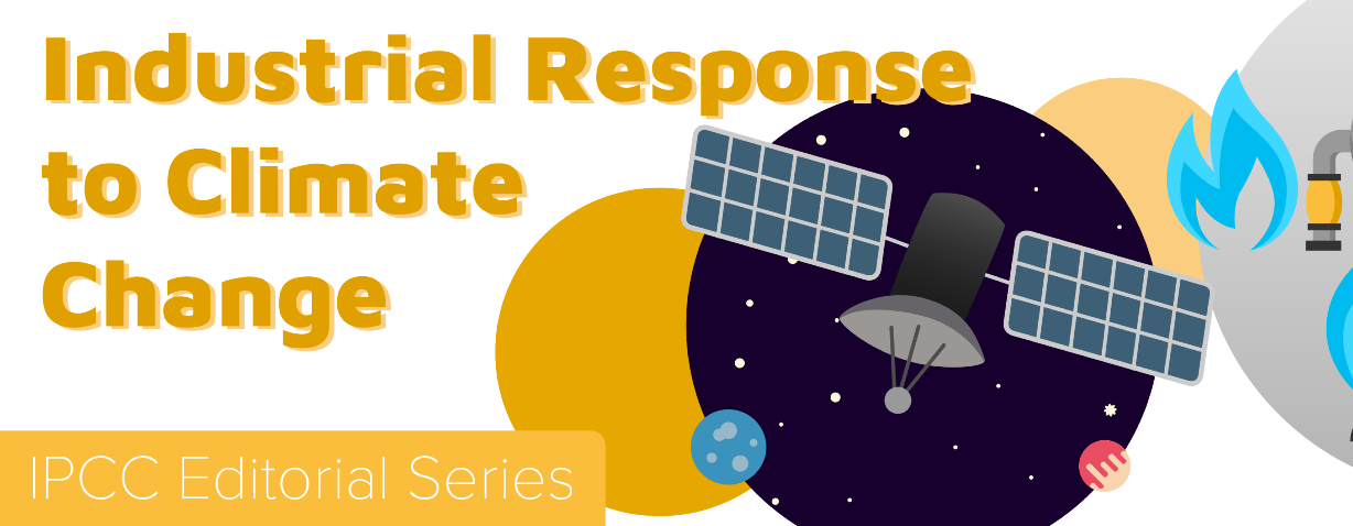 Industrial Response to Climate Change IPCC Editorial Series